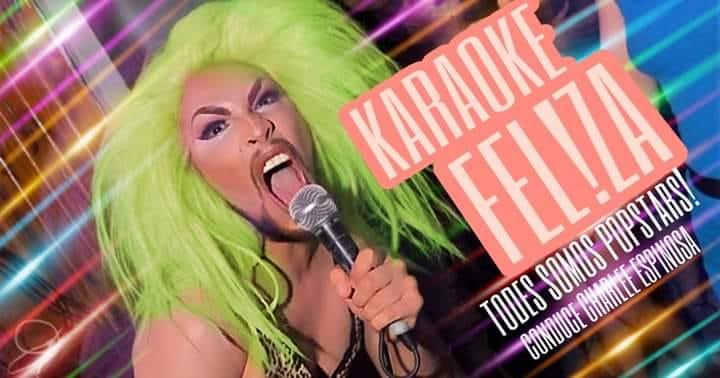 Drag Karaoke Nite; Karaoke Fel!za / Sábados de Amor Queer en Buenos-Aires le sáb  6 de julio de 2019 23:59-05:00 (Clubbing Gay)
