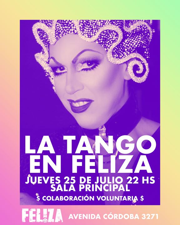 La Tango cumple años en Feliza in Buenos-Aires le Do 25. Juli, 2019 22.00 bis 23.00 (Vorstellung Gay)