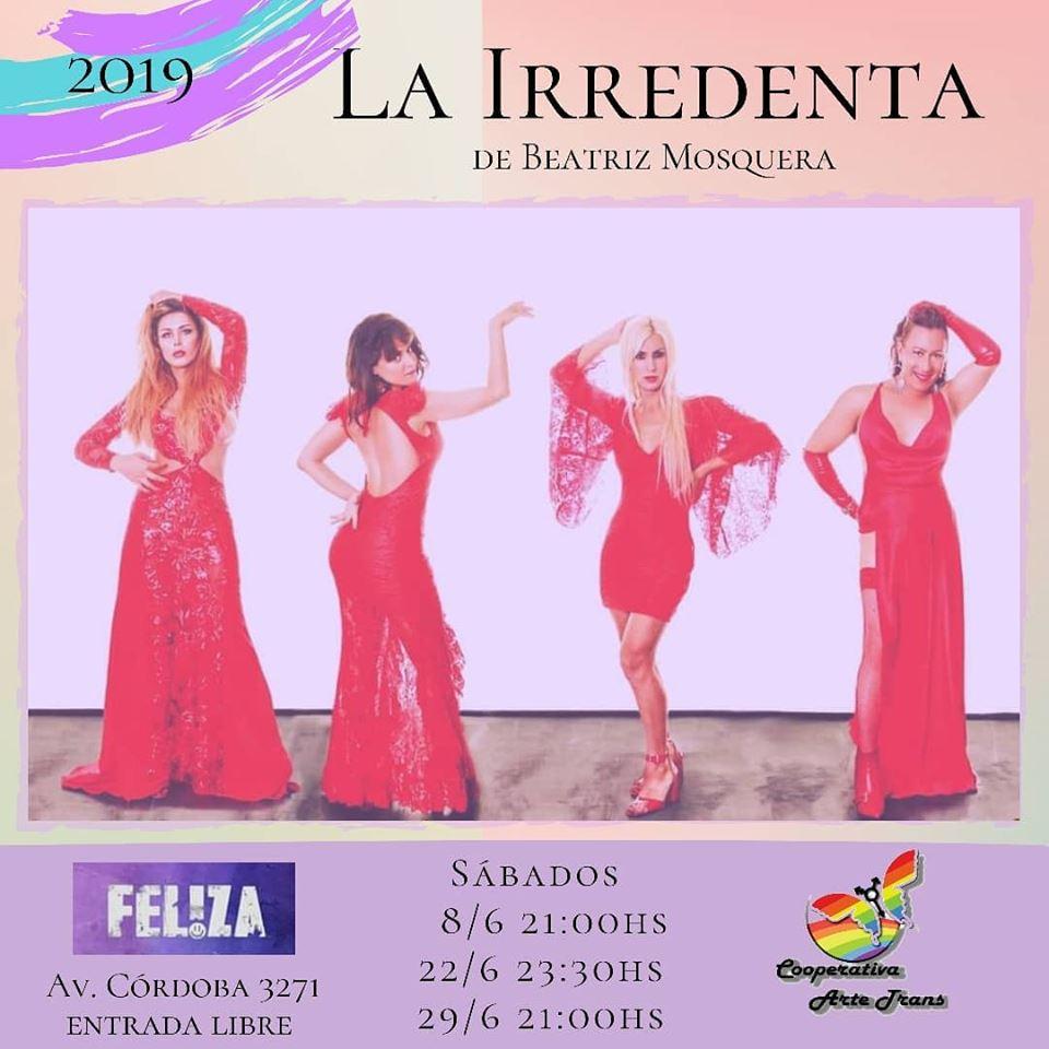 La Irredenta en Feliza em Buenos Aires le sáb, 22 junho 2019 23:30-00:45 (Show Gay)