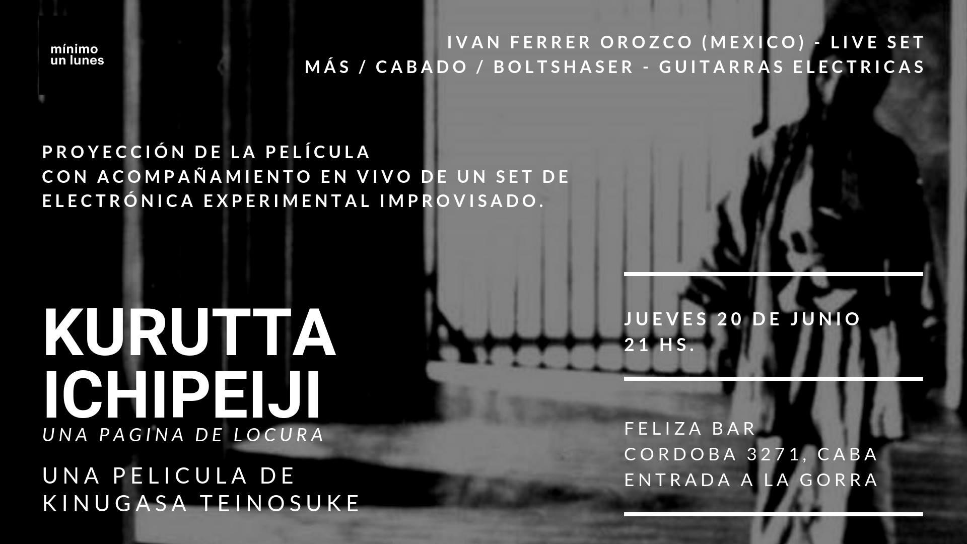 Mínimo un lunes extra: Una página de locura. em Buenos Aires le qui, 20 junho 2019 21:00-22:30 (Festival Gay)
