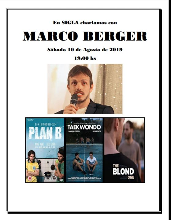 Marco Berger en SIGLA en Buenos-Aires le sáb 10 de agosto de 2019 19:00-21:00 (Reuniones / Debates Gay, Lesbiana, Trans, Bi)
