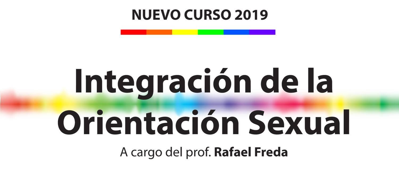 CURSO Integración de la Orientación Sexual in Buenos-Aires le Wed, June 26, 2019 from 08:00 pm to 09:30 pm (Meetings / Discussions Gay, Lesbian, Trans, Bi)
