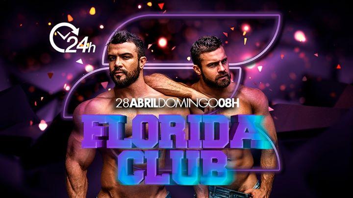 Florida Club 24 Horas - 28 De Abril in Rio de Janeiro le So 28. April, 2019 08.00 bis 08.00 (Clubbing Gay)