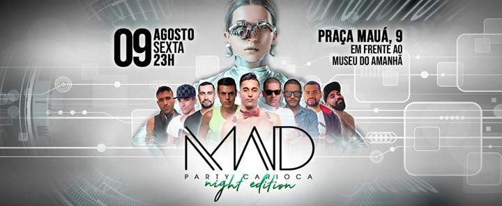 Mad Party Carioca Sexta 09 Agosto 23:00 Hrs em Rio de Janeiro le sex,  9 agosto 2019 23:00-11:00 (Clubbing Gay)