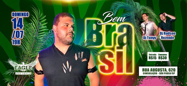 Bem Brasil   Domingo, 14/07 às 19h a São Paulo le dom 14 luglio 2019 19:00-02:00 (Clubbing Gay)