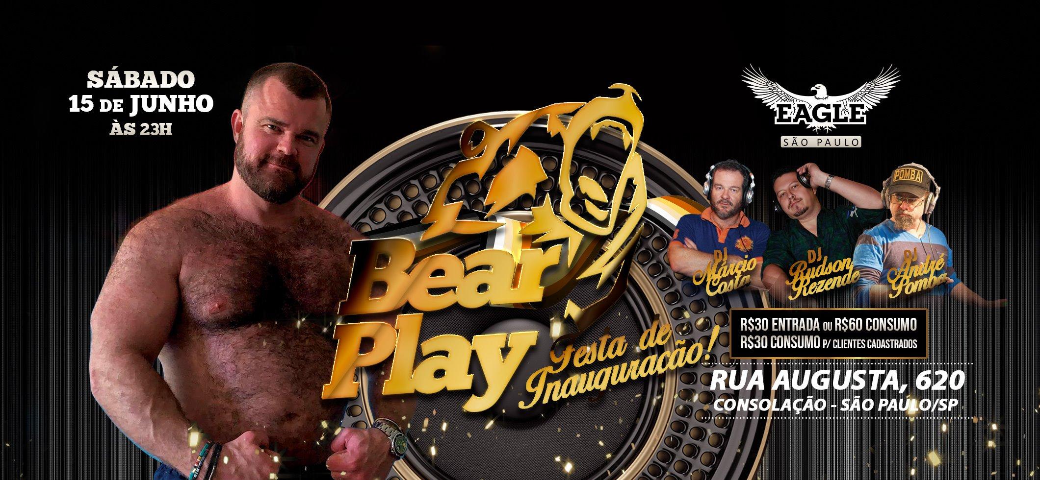 BearPlay - Festa de Inauguração da nova EagleSP - 15/06 às 23h a São Paulo le sab 15 giugno 2019 23:00-05:00 (Clubbing Gay)