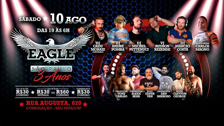 EAGLE 3 Anos 10/08 as 22h in São Paulo le Sat, August 10, 2019 from 10:00 pm to 06:00 am (Clubbing Gay)