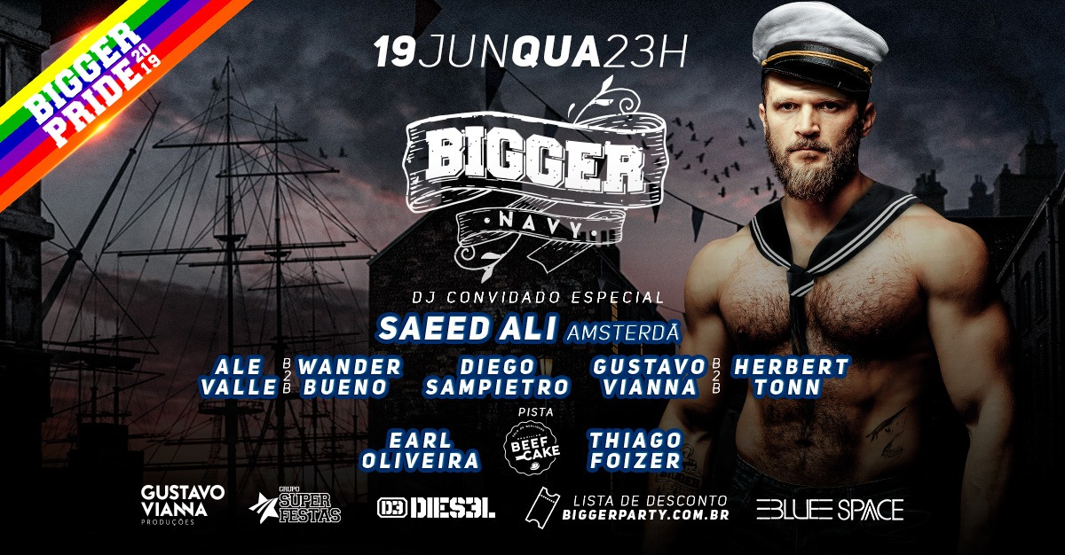 Bigger Navy @BiggerPride 2019 in São Paulo le Wed, June 19, 2019 from 11:00 pm to 08:00 am (Clubbing Gay)