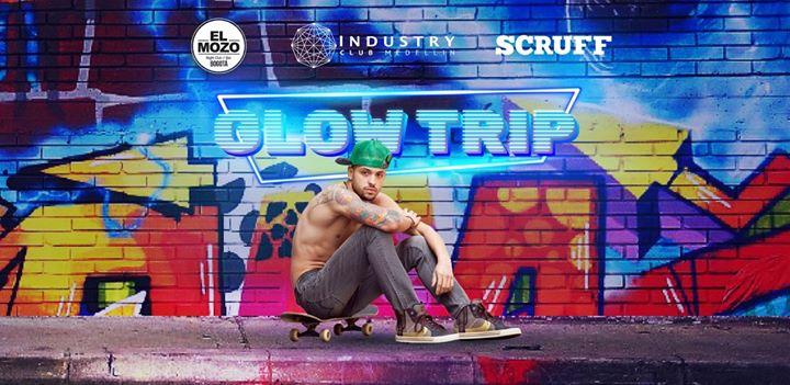 Glow Trip / El Mozo & Industry /Cierre Feria De Flores Medellin en Medellín le sáb 10 de agosto de 2019 14:00-04:00 (Clubbing Gay)