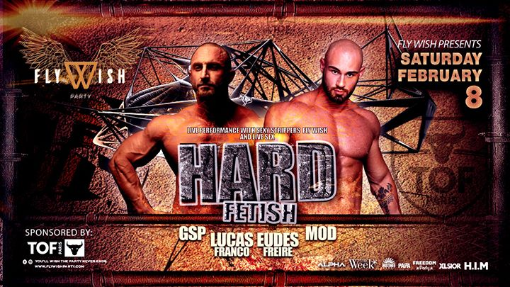 Fly Wish Hard Fetish em Genebra le sáb,  8 fevereiro 2020 23:00-06:00 (Clubbing Gay)