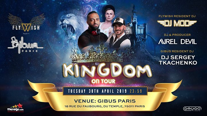 Fly Wish Kingdom on Tour at Gibus Paris em Paris le ter, 30 abril 2019 23:59-06:00 (Clubbing Gay)