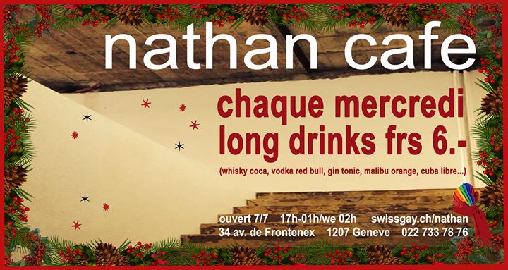 Les mercredis du Nathan Café Genève in Geneva le Wed, December 25, 2019 from 05:00 pm to 01:00 am (After-Work Gay)