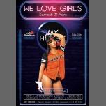 We Love Girls & Friends à Lausanne le sam. 31 mars 2018 de 19h00 à 05h00 (Clubbing Gay, Lesbienne, Hétéro Friendly)
