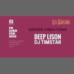 Deeper Vibrations w/ DEEP LISON & DJ Timstar (The Box) in Zürich le Fri, February 23, 2018 from 10:00 pm to 04:00 am (Clubbing Gay)