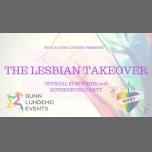 Official Lesbian Party EuroPride 2018 Gothenburg à Göteborg le jeu. 16 août 2018 de 22h00 à 03h00 (Clubbing Gay, Lesbienne, Trans, Bi)