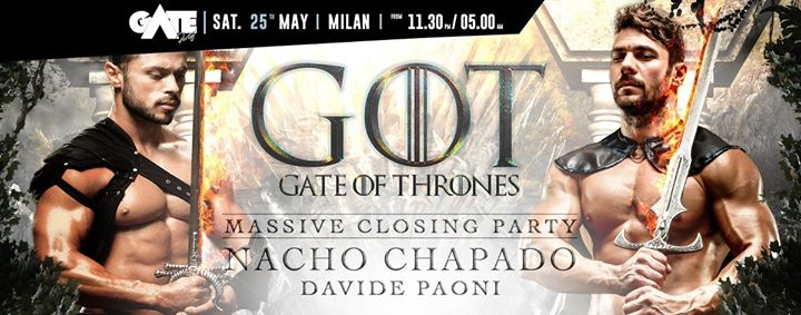 Gate Of Thrones - Massive Closing Party - Sat. 25 May - District en Milán le sáb 25 de mayo de 2019 23:30-05:00 (Clubbing Gay)