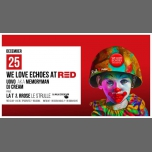 We Love Echoes Christmas Party at Red in Bologna le Mon, December 25, 2017 from 11:30 pm to 05:00 am (Clubbing Gay)