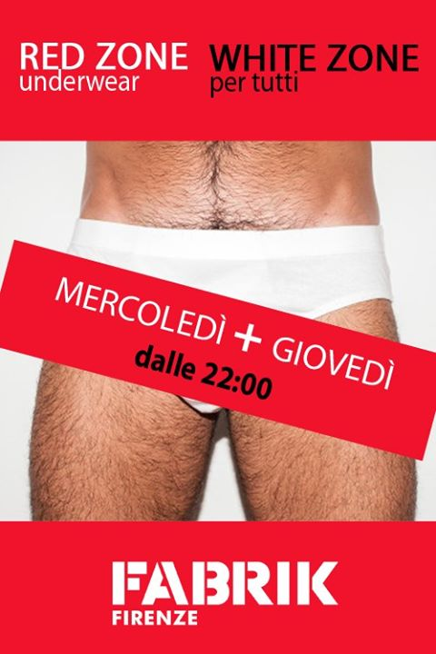 Red Zone / White Zone_ogni mercoledì in Florenz le Mi 27. November, 2019 22.00 bis 03.00 (Sexe Gay)
