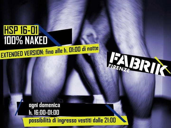 HSP Extended Version h. 16-01_ogni domenica in Firenze le Sun, June  9, 2019 from 04:00 pm to 01:00 am (Sex Gay)