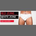 Red Zone / White Zone_ogni mercoledì in Florenz le Mi 27. Februar, 2019 22.00 bis 03.00 (Sexe Gay)