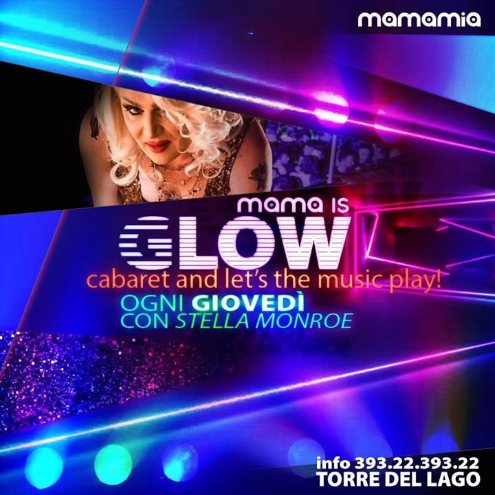 Il Giovedì Mamamia è #GLOW in Torre del Lago Puccini le Thu, August  1, 2019 from 10:00 pm to 03:00 am (Clubbing Gay)