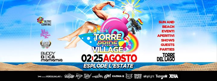 Dal 2 al 25 Agosto Esplode l'Estate - Torre Pride Village! in Torre del Lago Puccini le Sun, August 11, 2019 from 08:00 am to 06:00 am (Festival Gay)