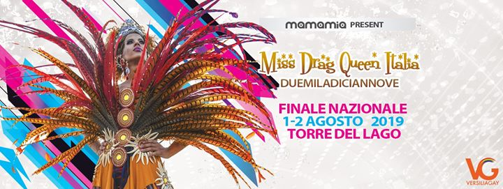 Miss Drag Queen Italia 2019 - Finale Nazionale in Torre del Lago Puccini le Thu, August  1, 2019 from 10:00 pm to 01:30 am (After-Work Gay)