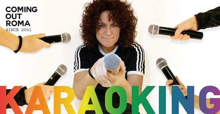 Coming Out • KaraoKing del Giovedì à Rome le jeu. 25 avril 2019 de 22h30 à 02h30 (Clubbing Gay)