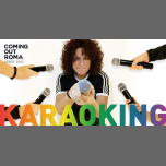 Coming Out • KaraoKing del Giovedì à Rome le jeu. 18 avril 2019 de 22h30 à 02h30 (Clubbing Gay)