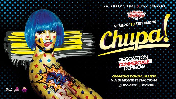 Chupa Party• La Terrazza Alibi • Roma • Ogni Venerdì in Rome le Fri, September 13, 2019 from 11:00 pm to 05:00 am (Clubbing Gay Friendly)
