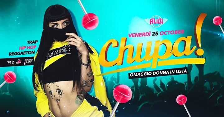 罗马Chupa Ogni Venerdì Trap - Reggaeton Alibi Club Rome2019年11月25日,23:00(男同性恋友好 俱乐部/夜总会)
