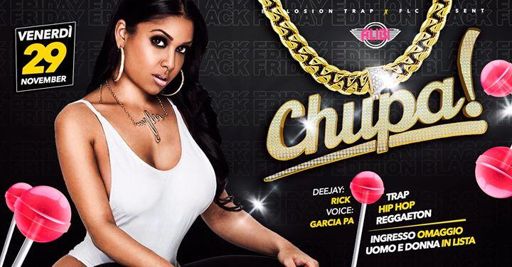 Chupa Ogni Venerdì Trap - Reggaeton Alibi Club Rome a Roma le ven 20 dicembre 2019 23:00-05:00 (Clubbing Gay friendly)