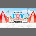 TOY Luna Park Milano in Milan le Sat, May  4, 2019 from 11:30 pm to 05:00 am (Clubbing Gay, Bear)