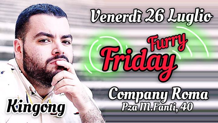 #FURRY FRIDAY | dj•Kingong in Rome le Fri, July 26, 2019 from 10:30 pm to 04:00 am (Sex Gay, Bear)