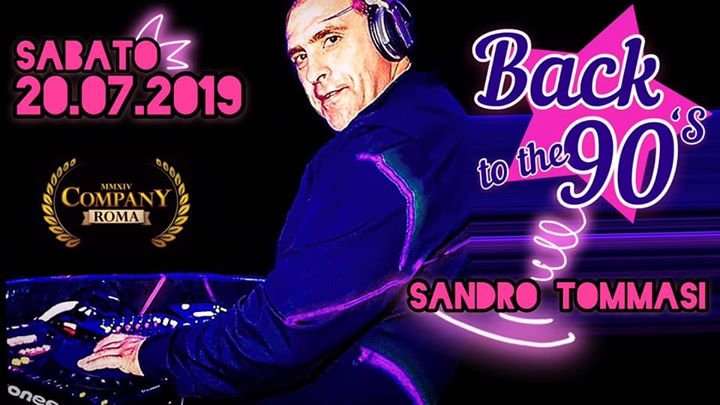 #BACK to the90's | Sandro•Tommasi in Rome le Sat, July 20, 2019 from 10:30 pm to 05:00 am (Sex Gay, Bear)