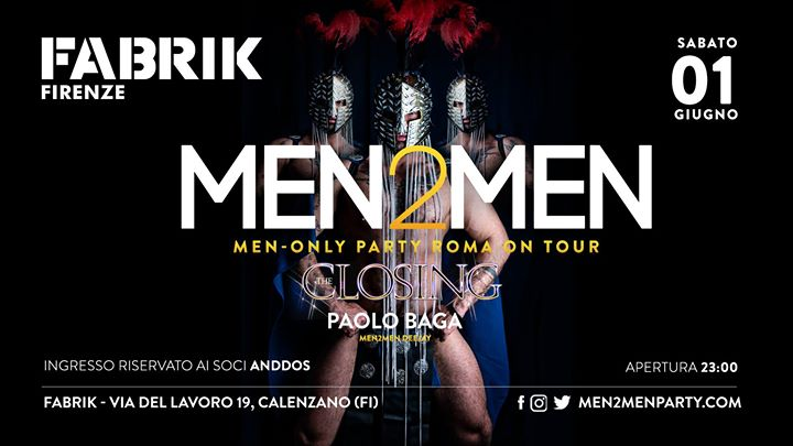 Men2Men Closing Party_sab 1 giugno in Florenz le Sa  1. Juni, 2019 23.00 bis 05.00 (Clubbing Gay)