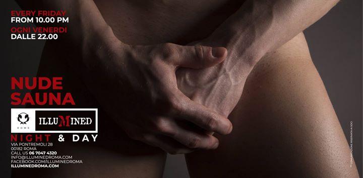 Illumined Sauna presenta: NUDE SAUNA a Roma in Rom le Fr  5. Juli, 2019 22.00 bis 07.00 (Sexe Gay)