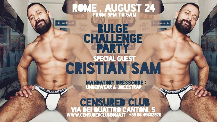 BulgeChallenge Party - Cristian Sam in Rome le Sat, August 24, 2019 from 09:00 pm to 05:00 am (Clubbing Gay)