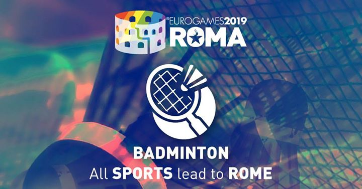 Roma Eurogames 2019 - Badminton Tournament in Rome le Sat, July 13, 2019 from 09:00 am to 04:00 pm (Sport Gay, Lesbian, Trans, Bi)