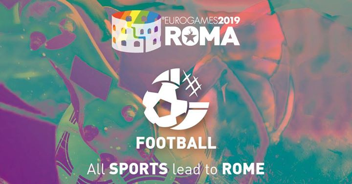 Roma Eurogames 2019 - Football A5 Tournament in Rome le Sun, July 14, 2019 from 09:00 am to 12:00 pm (Sport Gay, Lesbian, Trans, Bi)