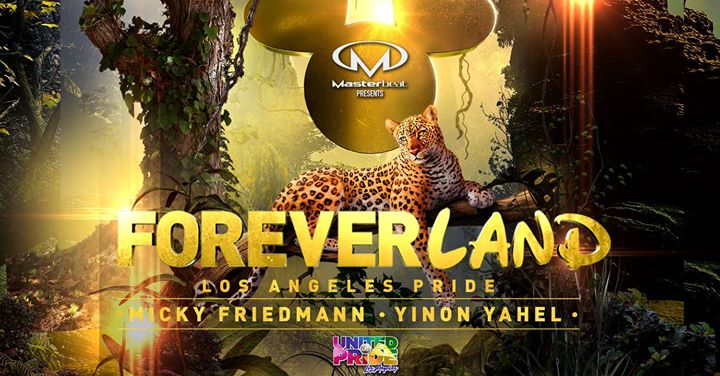 Foreverland: Los Angeles Pride Closing Party in Los Angeles le Sun, June  9, 2019 from 08:00 pm to 04:00 am (Clubbing Gay)