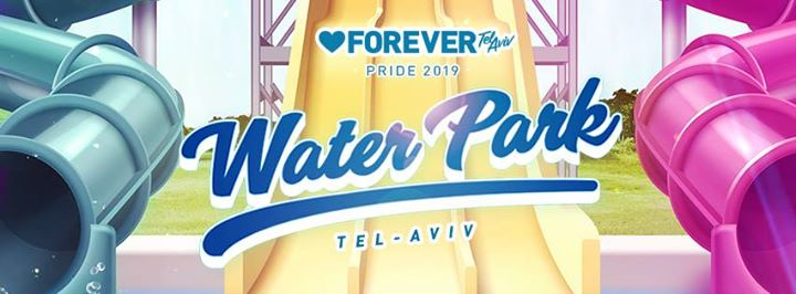 WaterPark Tel Aviv 2019 in Tel Aviv le Thu, June 13, 2019 from 12:00 pm to 10:00 pm (Clubbing Gay, Lesbian)