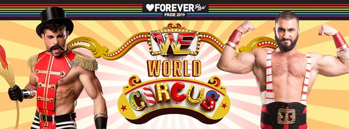 Forever pride 2019 - WE Party World Circus in Tel Aviv le Do 13. Juni, 2019 23.00 bis 07.00 (Clubbing Gay, Lesbierin)