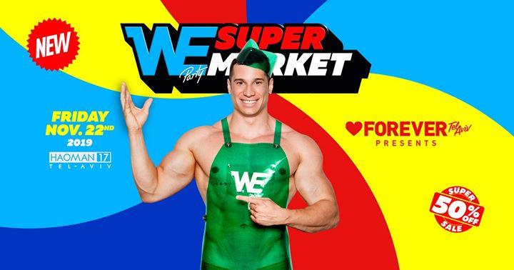 Forever Tel Aviv WE supermarket em Tel Aviv le sex, 22 novembro 2019 23:55-06:30 (Clubbing Gay, Lesbica)