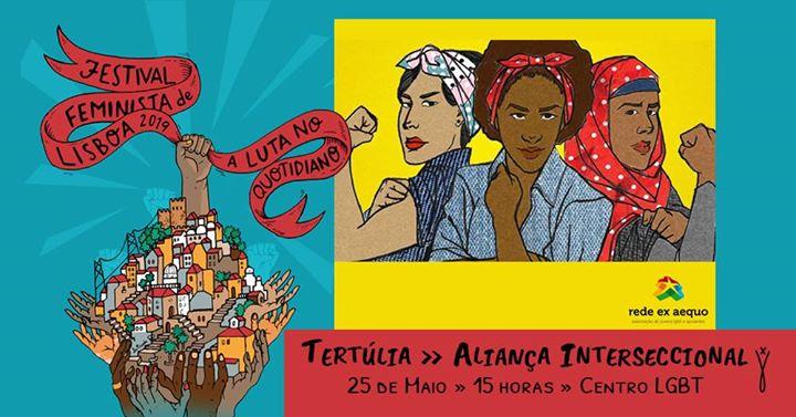 """Tertúlia - """"Aliança Interseccional"""" a Lisbona le sab 25 maggio 2019 15:00-17:00 (Incontri / Dibatti Gay, Lesbica)"""