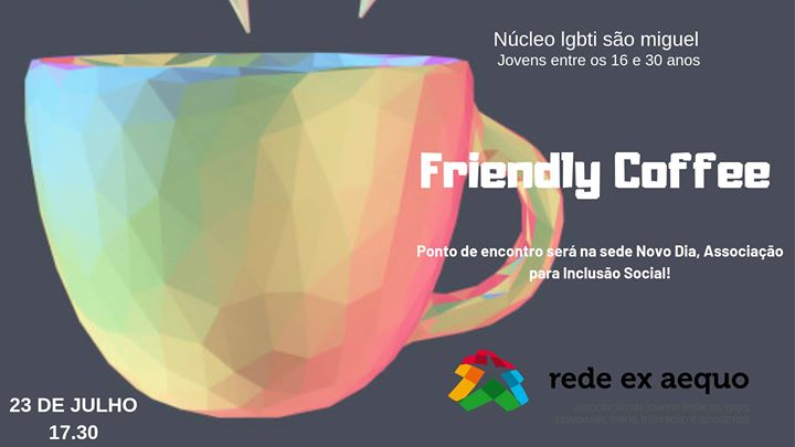 Núcleo lgbti São Miguel: friendly coffee in Ponta Delgada le Tue, July 23, 2019 from 05:30 pm to 08:30 pm (Meetings / Discussions Gay, Lesbian)
