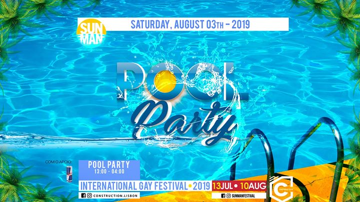Sunman Pool Party (03th August) in Lisbon le Sat, August  3, 2019 from 01:00 pm to 04:00 am (Clubbing Gay, Bear)