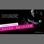 Naked Soldier [leitura encenada em inglês   Finalmente Club] à Lisbonne le mar. 27 mars 2018 de 23h45 à 01h00 (Spectacle Gay)