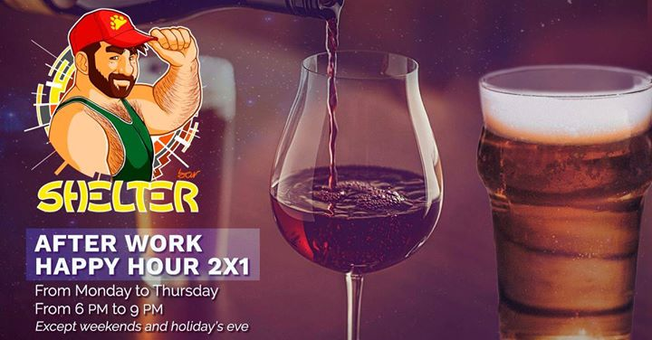 里斯本After Work Happy Hour 2 x 1 [Shelter Bar Lisboa]2019年 6月30日,18:00(男同性恋, 熊 下班后的活动)