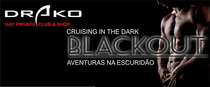 BlackOut - Cruising in the dark in Lissabon le Sa  8. Juni, 2019 22.00 bis 03.00 (Sexe Gay)